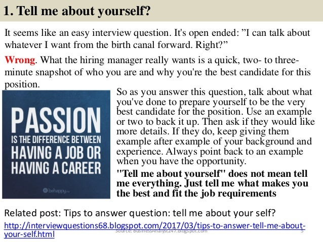 Charming ... 5. 1. Tell Me About Yourself? It Seems Like An Easy Interview Question.
