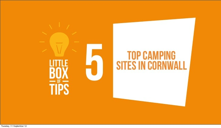 5      Top Camping                               Sites in cornwallTuesday, 11 September 12