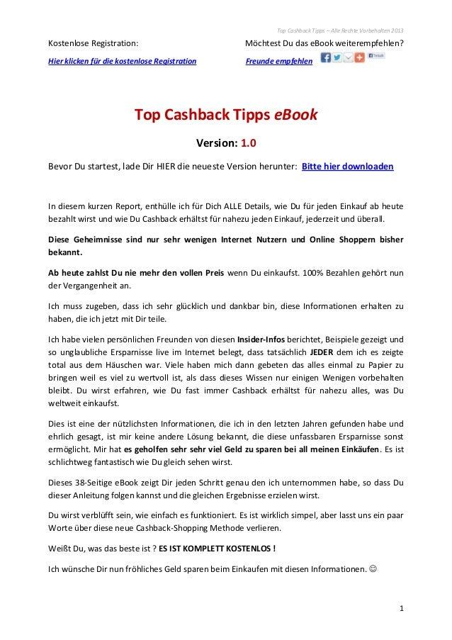 Top Cashback Tipps – Alle Rechte Vorbehalten 20131Kostenlose Registration: Möchtest Du das eBook weiterempfehlen?Hier klic...