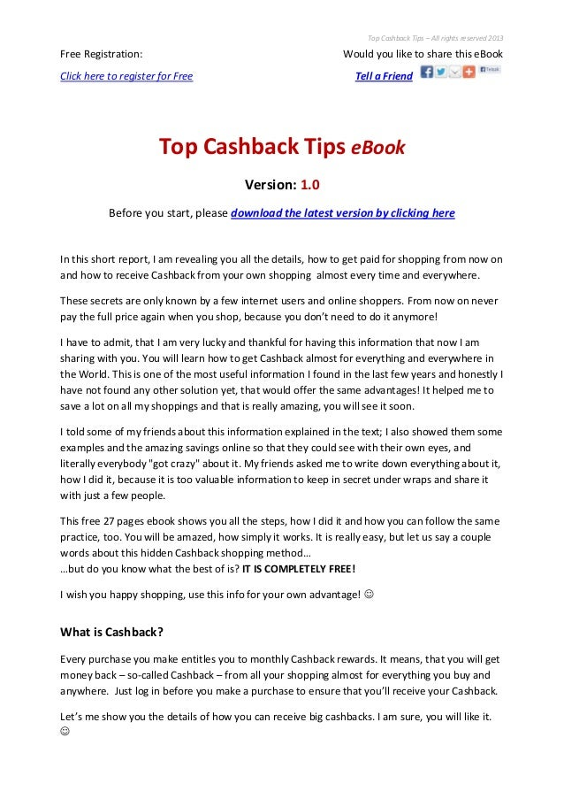 Top Cashback Tips – All rights reserved 2013Free Registration: Would you like to share this eBookClick here to register fo...