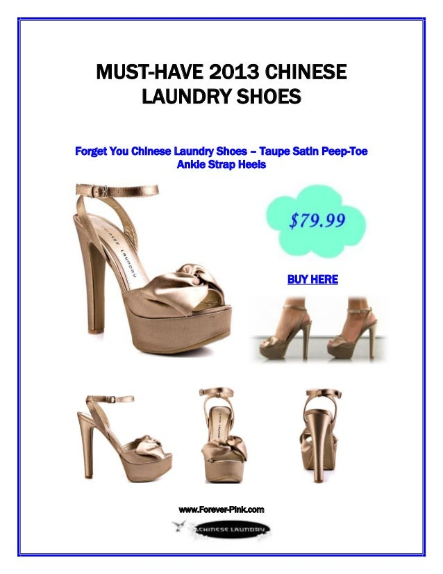 www.Forever-Pink.com MUST-HAVE 2013 CHINESE LAUNDRY SHOES Forget You Chinese Laundry Shoes – Taupe Satin Peep-Toe Ankle St...