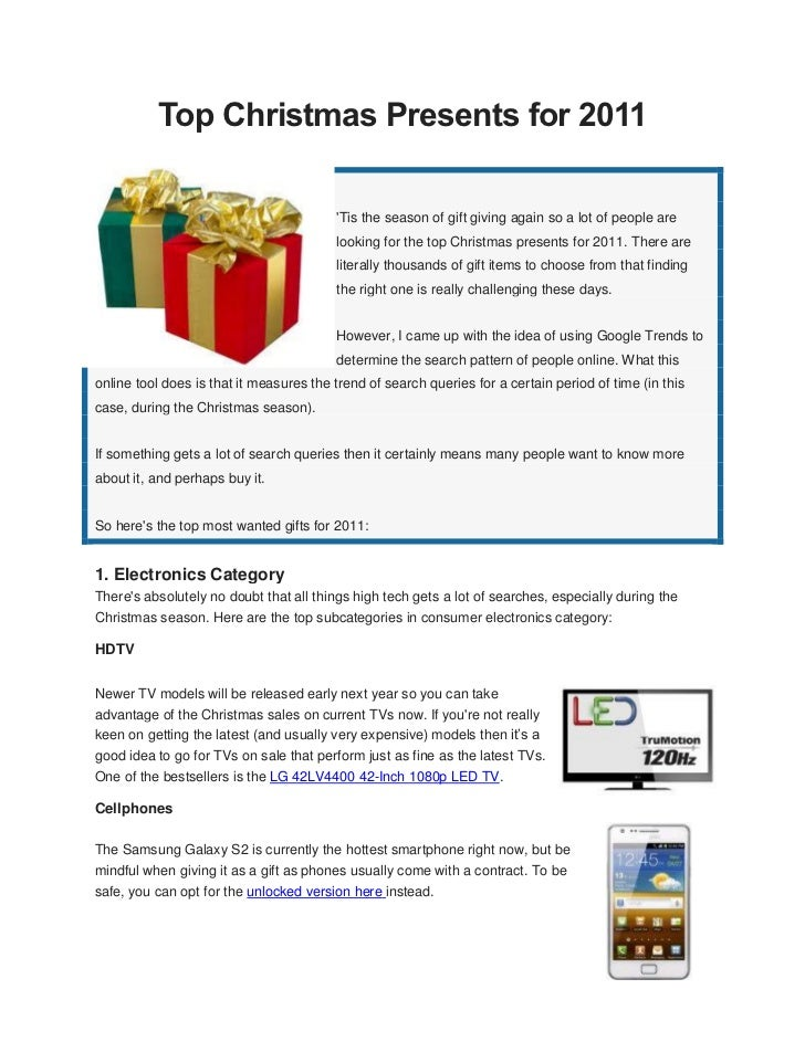 Top Christmas Presents for 2011                                         Tis the season of gift giving again so a lot of pe...
