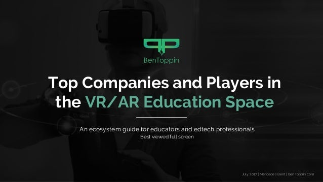 e90e3dfde9d Top Companies and Players in the VR AR Education Space