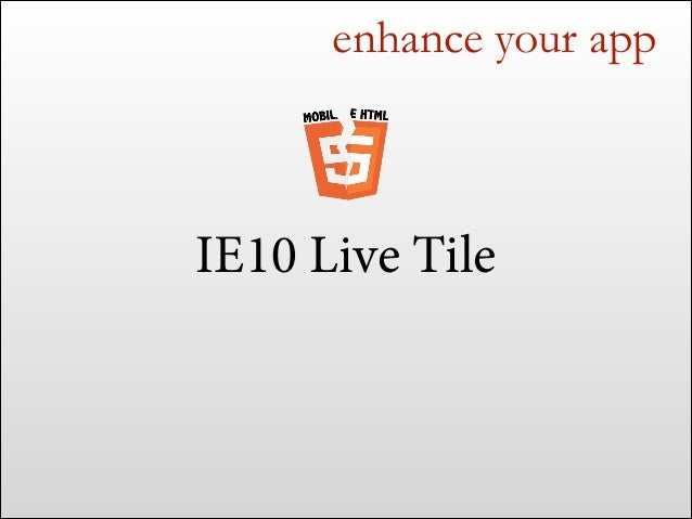 enhance your app  It's even better on IE11