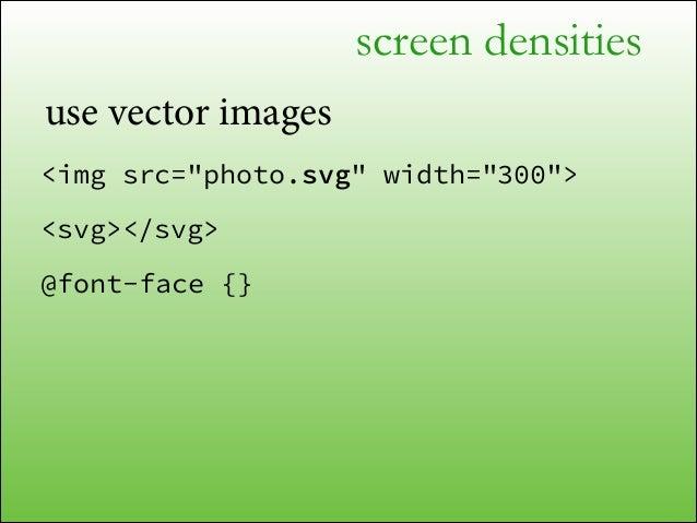 screen densities  devicePixelRatio = window.screen.availWidth / document.documentElement.clientWidth