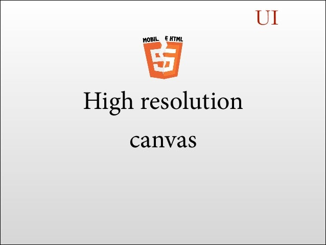 "hi res canvas <canvas width=""300"" height=""200""> </canvas>  devPxRatio >= 1 canvasPxRatio = undefined  300px"