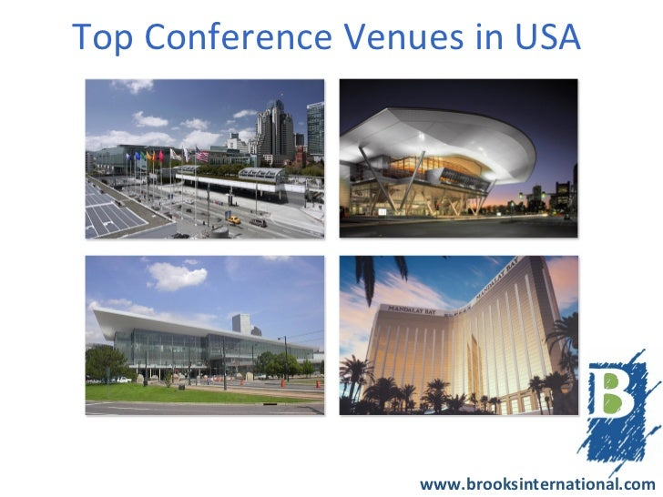 Top Conference Venues in USA                   www.brooksinternational.com
