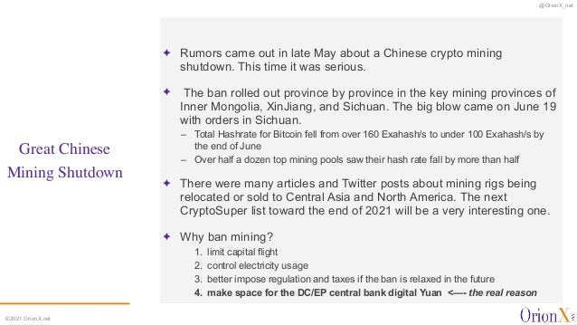 @OrionX_net ©2021 OrionX.net Great Chinese  Mining Shutdown ✦ Rumors came out in late May about a Chinese crypto mining s...