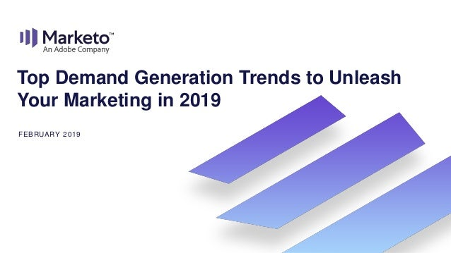 Top Demand Generation Trends to Unleash Your Marketing in 2019