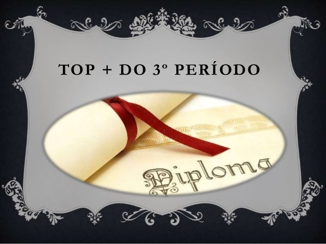 TOP + DO 3º PERÍODO