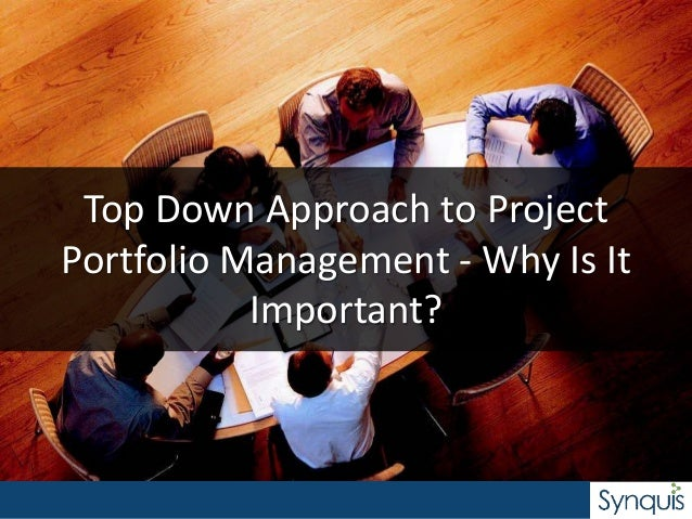 Top Down Approach to Project Portfolio Management - Why Is It Important?