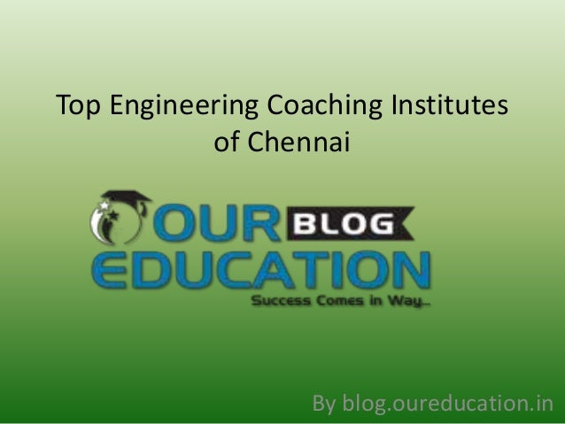 Top Engineering Coaching Institutes  of Chennai  By blog.oureducation.in