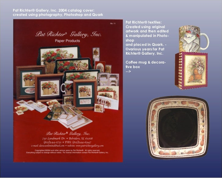 Pat Richter® Gallery, Inc. 2004 catalog cover:created using photography, Photoshop and Quark                              ...
