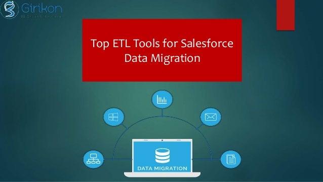 Top ETL Tools for Salesforce Data Migration