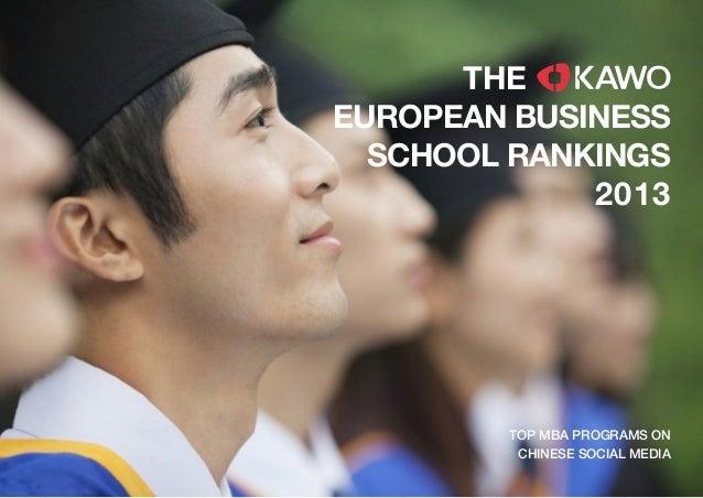KAWO TECHNOLOGIES LLC COPYRIGHT 2013 TOP MBA PROGRAMS ON CHINESE SOCIAL MEDIA EUROPEAN BUSINESS SCHOOL RANKINGS 2013 THE
