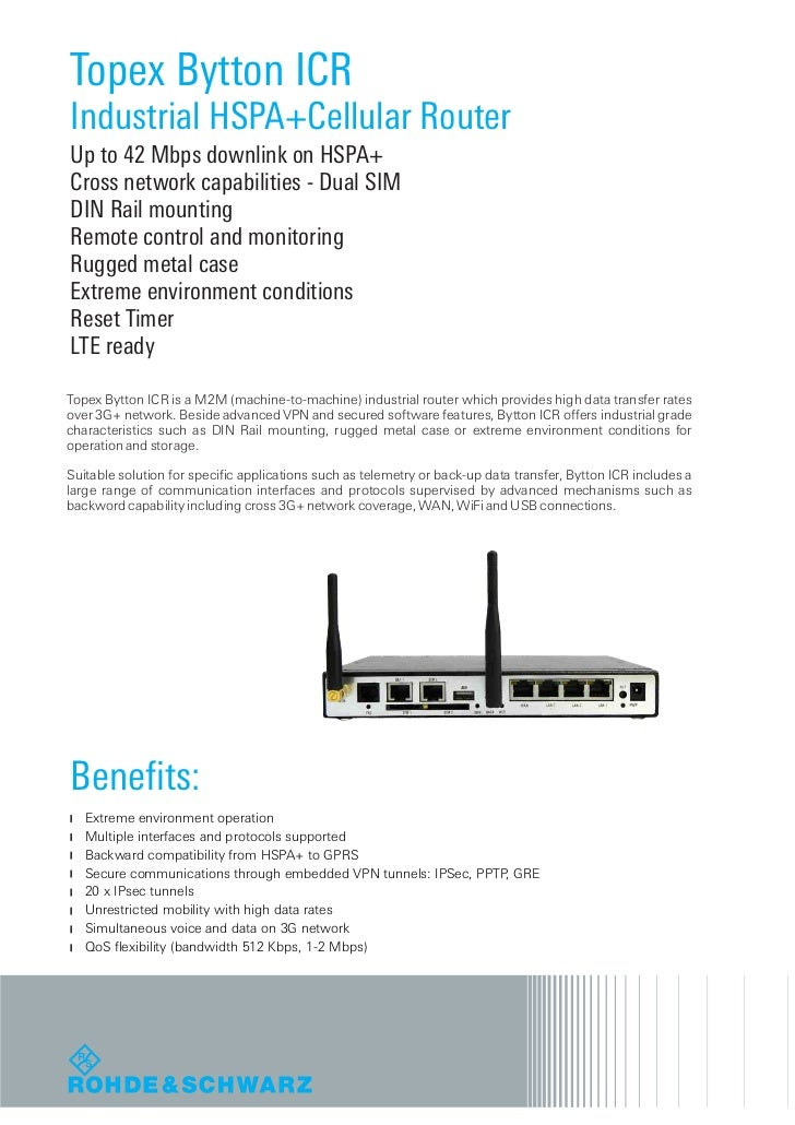 Topex Bytton ICRIndustrial HSPA+Cellular RouterUp to 42 Mbps downlink on HSPA+Cross network capabilities - Dual SIMDIN Rai...