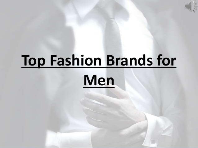 Top Fashion Brands forMen