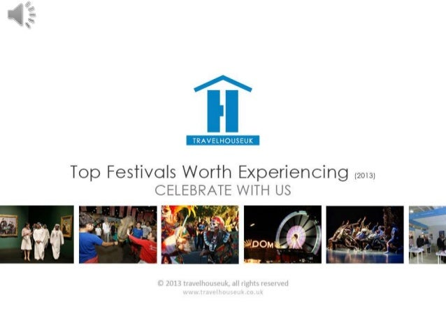 Top Festivals Worth Experiencing - Nov, 2013