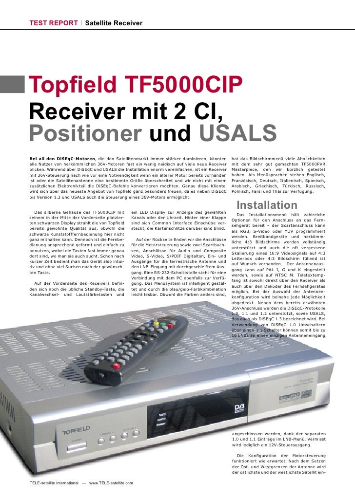TEST REPORT                 Satellite Receiver     Topfield TF5000CIP Receiver mit 2 CI, Positioner und USALS Bei all den D...