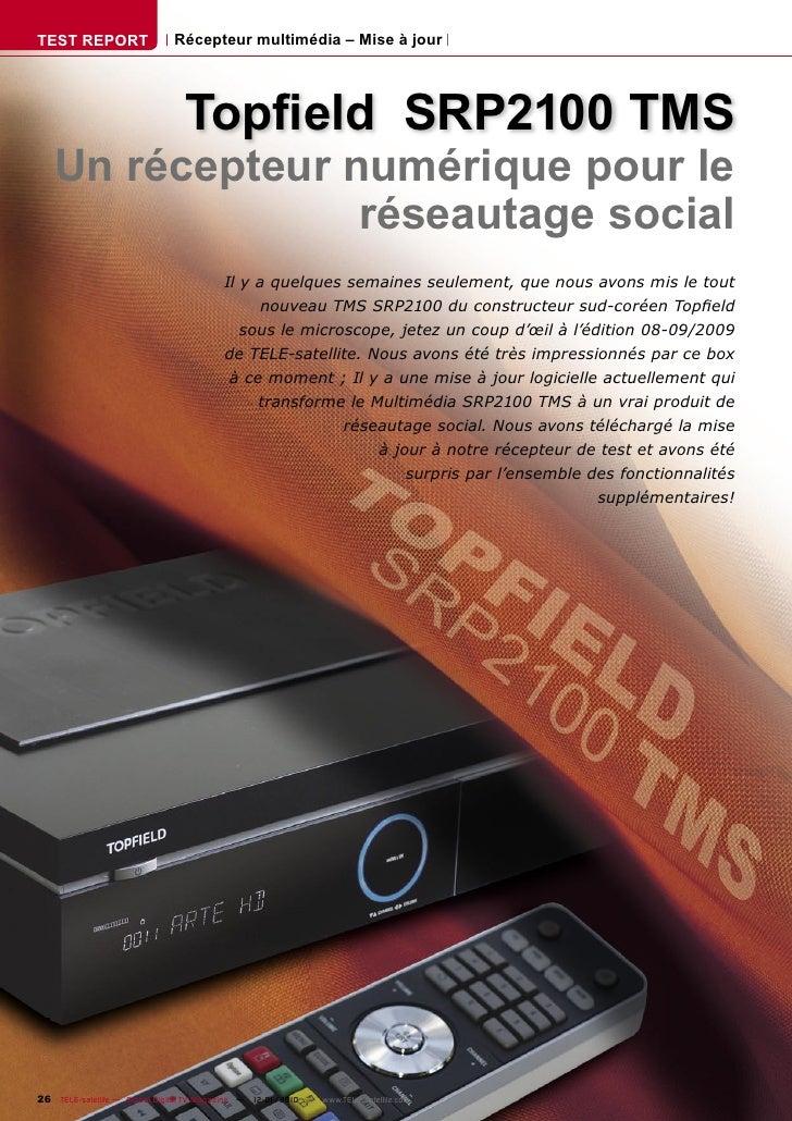TEST REPORT                   Récepteur multimédia – Mise à jour                                      Topfield SRP2100 TMS ...