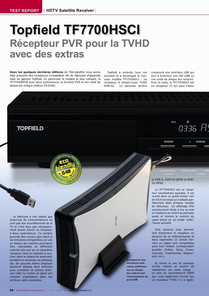 TEST REPORT                  HDTV Satellite Receiver     Topfield TF7700HSCI Récepteur PVR pour la TVHD avec des extras Dan...