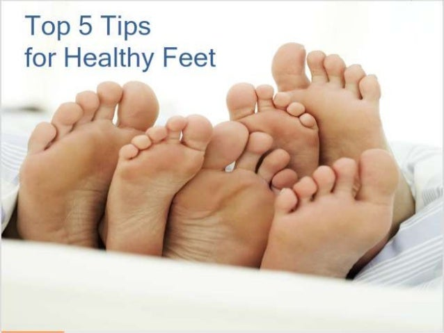 Top Five Tips For Healthy Feet
