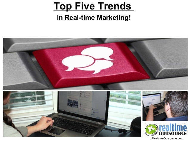 Top Five Trends in Real-time Marketing!