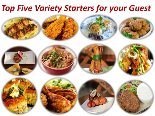 yummy starter dishes easy to make and delicious in taste