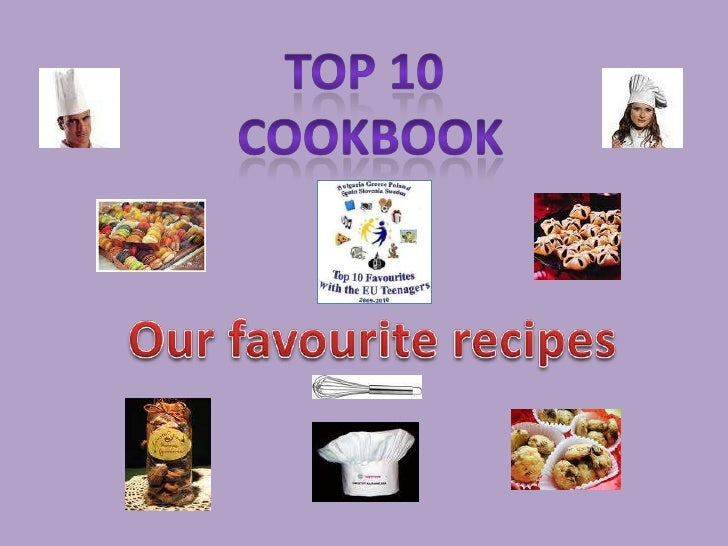 Top 10<br />Cookbook<br />Ourfavouriterecipes<br />