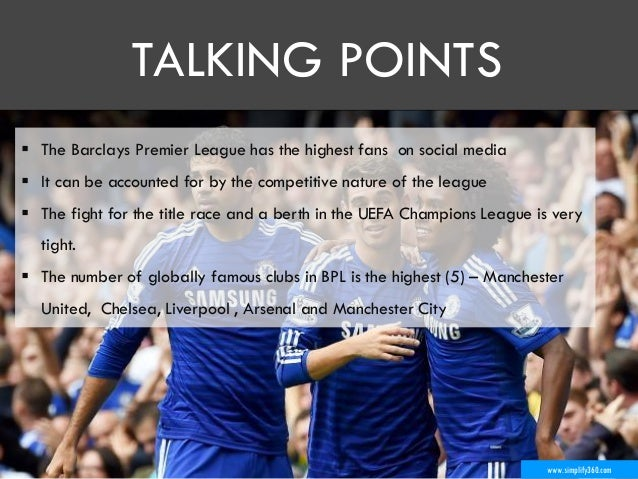 www.simplify360.com  The Barclays Premier League has the highest fans on social media  It can be accounted for by the co...