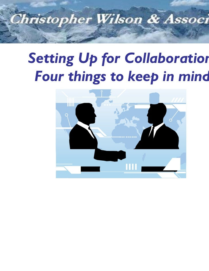 Setting Up for Collaboration: Four things to keep in mind