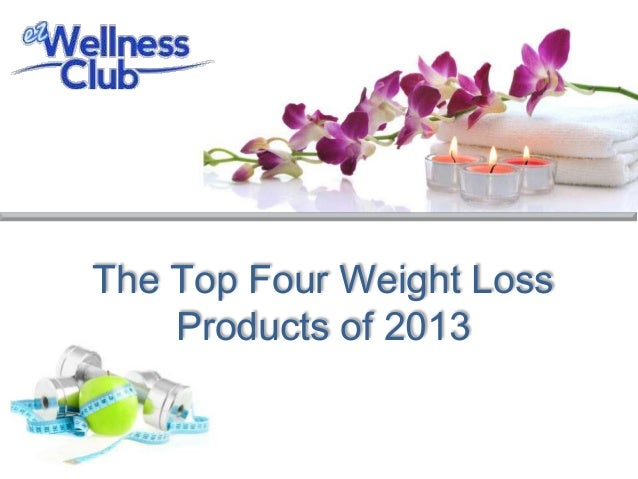 The Top Four Weight Loss    Products of 2013