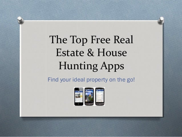 The Top Free RealEstate & HouseHunting AppsFind your ideal property on the go!