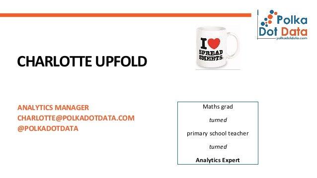 Charlotte's top analytics tips! Slide 2
