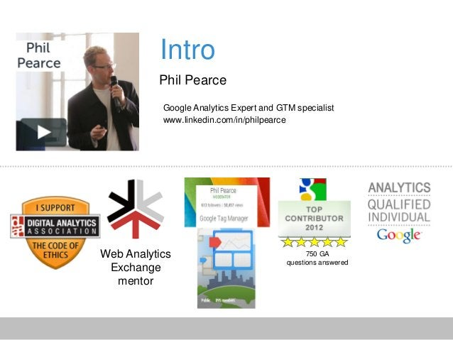 Web Analytics Exchange mentor 750 GA questions answered Tracking protection group Intro Phil Pearce Google Analytics Exper...