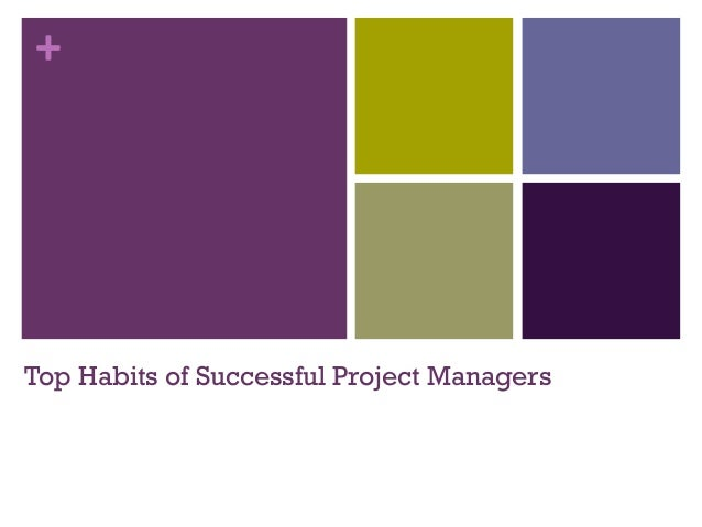 + Top Habits of Successful Project Managers 1/17