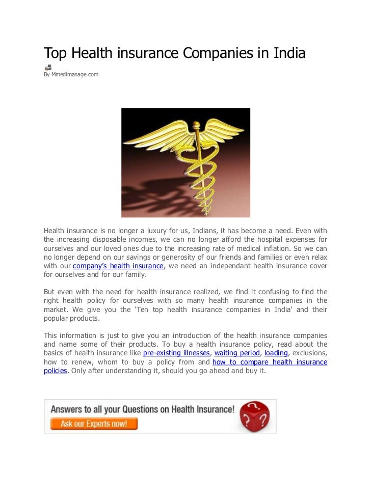 Top Health insurance Companies in IndiaBy Mmedimanage.comHealth insurance is no longer a luxury for us, Indians, it has be...