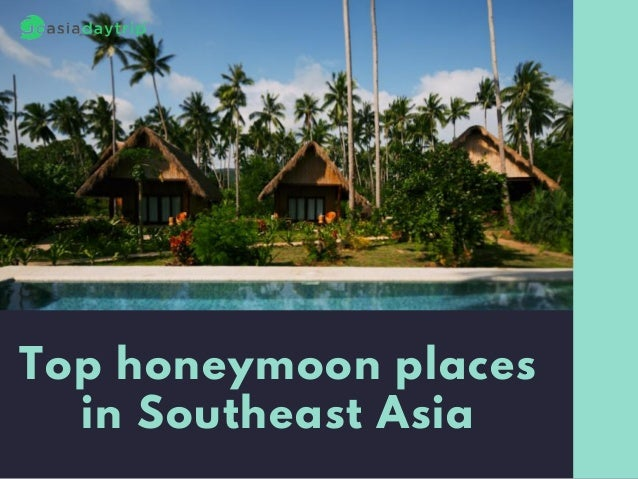 Top Honeymoon Places In Southeast Asia 1 638cb1524560552
