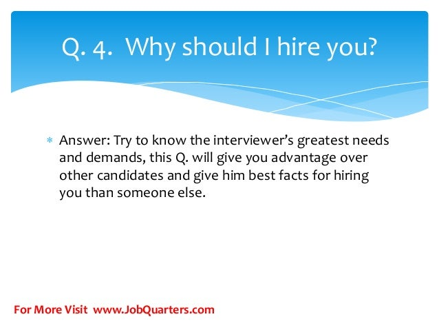.why should we hire you what to say in a job interview