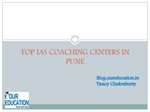 TOP IAS COACHING CENTERS IN PUNE Blog.oureducation.in Tanoy Chakraborty