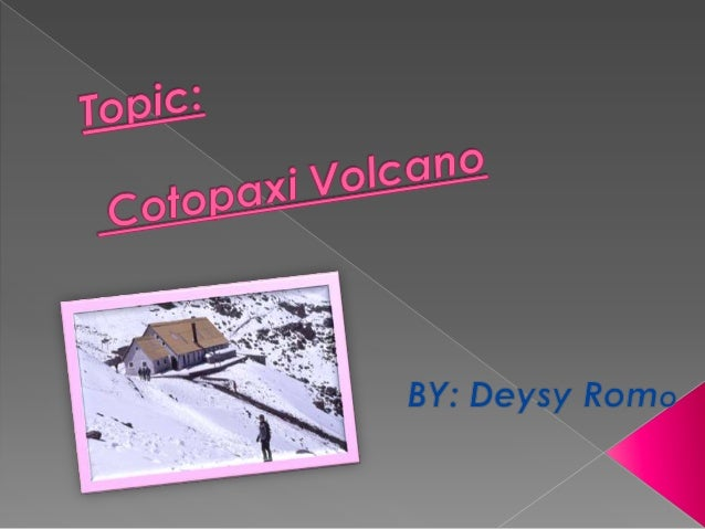 The Cotopaxi volcano is located in theCentral Cordillera of the EcuadorianAndes. to 62 km. northeast of Latacunga,75 km so...