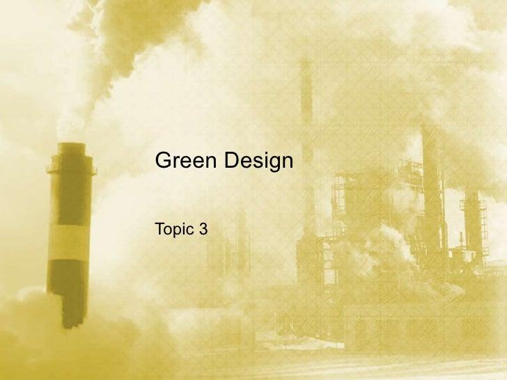 Green Design Topic 3