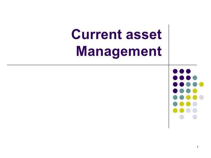 Current asset Management
