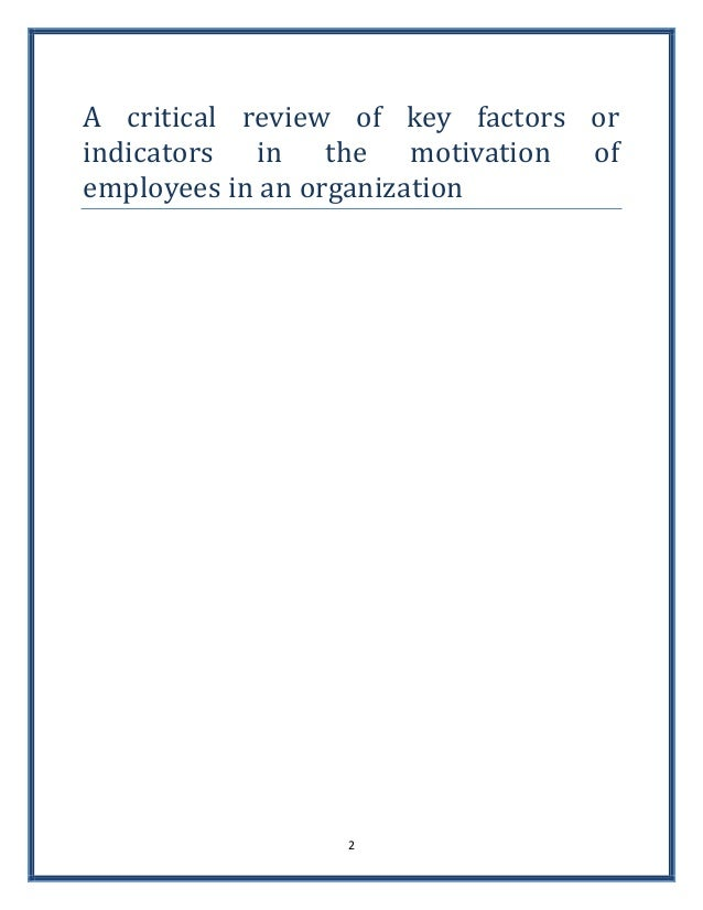 Critical literature review on employee motivation