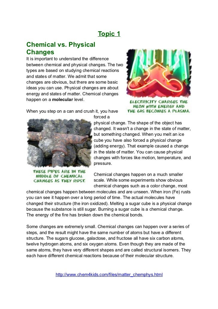 Topic 1Chemical vs. PhysicalChangesIt is important to understand the differencebetween chemical and physical changes. The ...