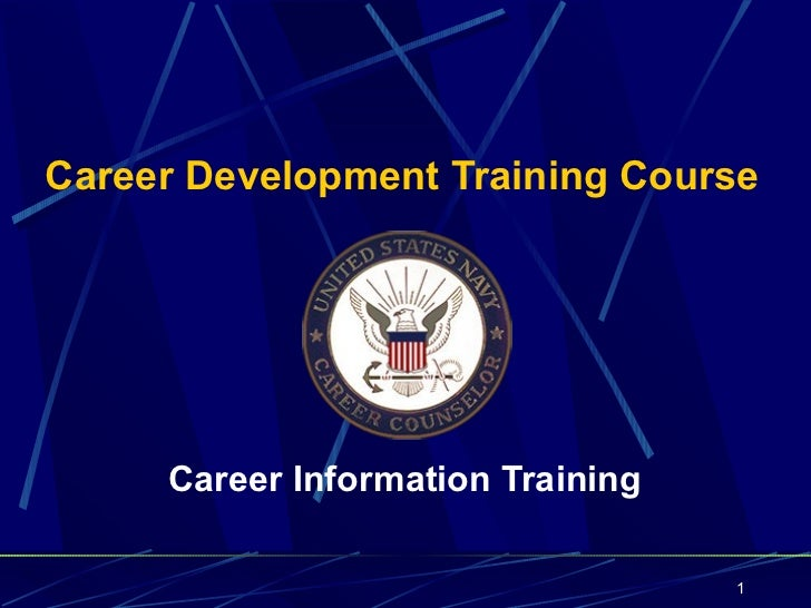 Career Development Training Course     Career Information Training                                   1