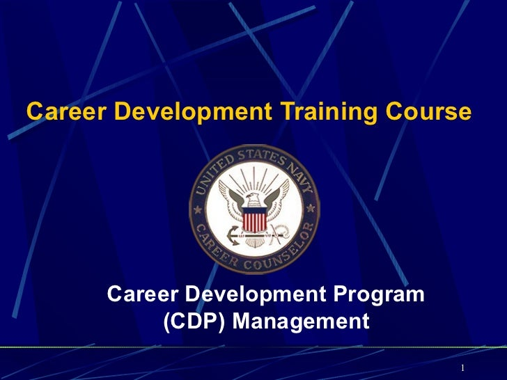 Career Development Training Course      Career Development Program          (CDP) Management                              ...