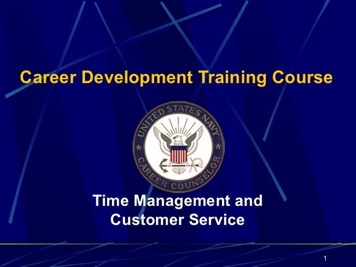 Career Development Training Course       Time Management and         Customer Service                                1