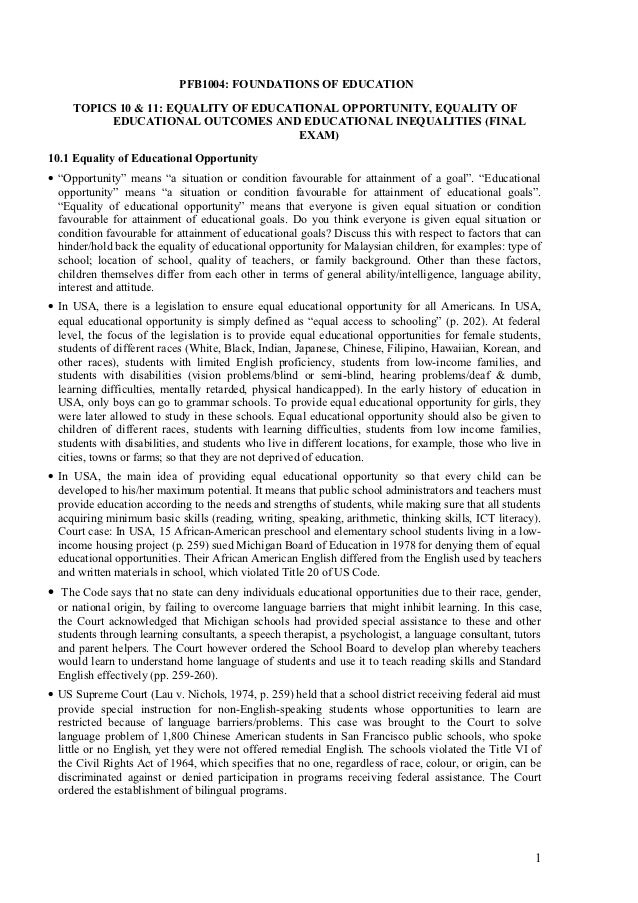 PFB1004: FOUNDATIONS OF EDUCATION     TOPICS 10 & 11: EQUALITY OF EDUCATIONAL OPPORTUNITY, EQUALITY OF          EDUCATIONA...