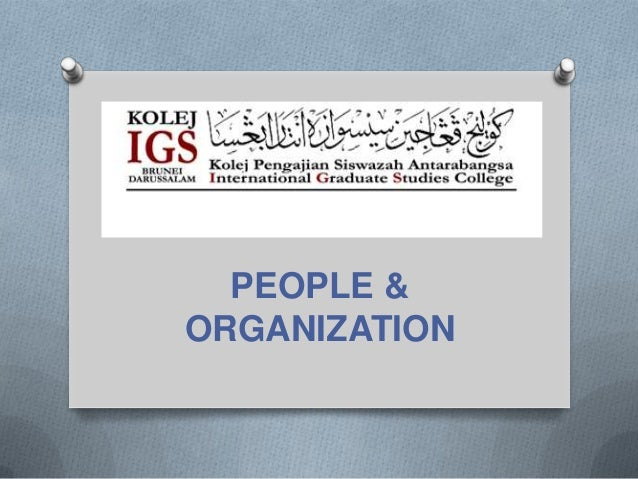 PEOPLE &ORGANIZATION